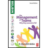 Management Teams: Why They Succeed or Fail by R Meredith Belbin