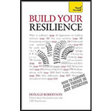 Resilience: Teach Yourself How to Survive and Thrive in Any Situation by Donald Robertson
