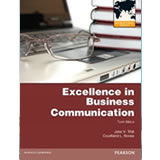 Excellence In Business Communication by John Thill, Courtland L. Bovee